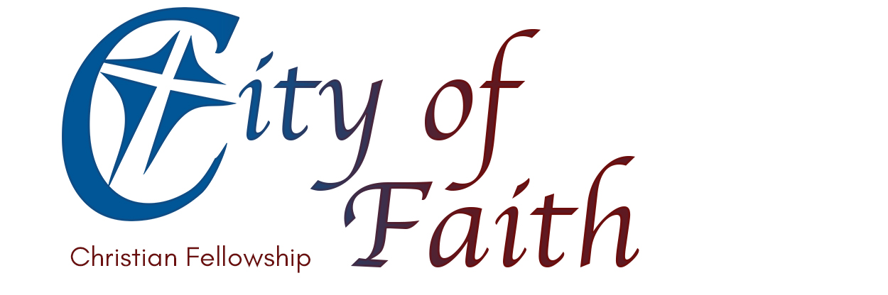 Welcome to City of Faith Christian Fellowship